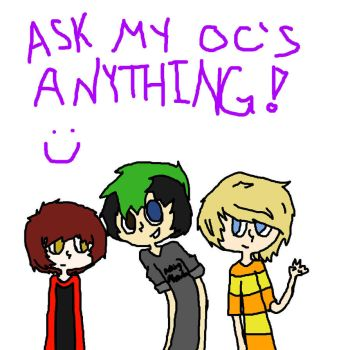 Ask My Oc's by K-Chan14