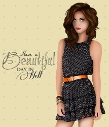 Have a Beautiful Day in Hell ID2 by HelleeTitch