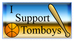 I Support Tomboys by MidNight-Vixen