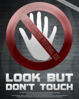 Look But Don't Touch.PSD by archnophobia