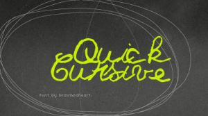 Quick Cursive Font by Drawmeaheart