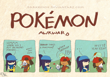 Pokemon Awkward: That's A Pokemon! by DarkKenjie