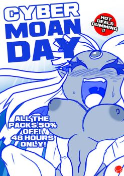 CYBER MOAN-DAY!!! by Witchking00