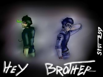 Hey Brother by Spot-Ominous
