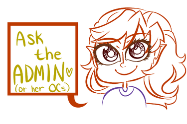 Ask the Admin or her OCs by SimplyDefault