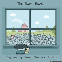 The Baby Bears Want My Honey by sebreg