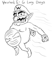 Warioland 5 - 6 long dongs by Stolken