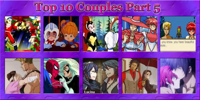 Top 10 Couples Part 5 by RollZero