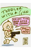 Toddler with a gun by gaudog