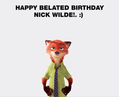 Happy Belated Birthday Nick Wilde! by Nolan2001
