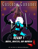 Cascade Cabaret OCT - Round 1 Cover by Marvelous-Miscreant