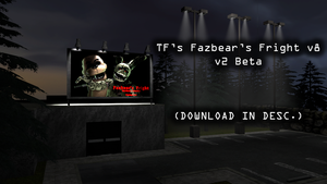[SFM DOWNLOAD] TF's Fazbear's Fright v8 (v2 Beta) by TF541Productions