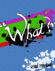 Typography Quote: What by Hannahlore