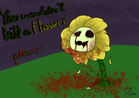 Would you kill a flower? by FreeGascogne