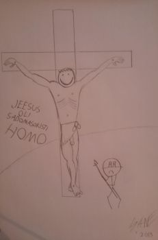 Jesus was an sadomasochist homosexual by sane69