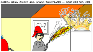 EBC #88: Songs Illustrated -- Fight Fire With Fire by EnergyBrainComics