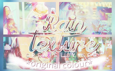#KEQ 13 RAIN Textures Pack ( Original Colour ) by MaroonQing