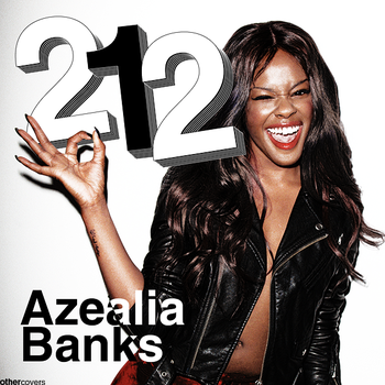 Azealia Banks - 212 by other-covers