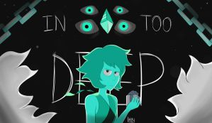 In Too Deep by ArbitraryLabby