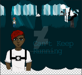 Can't keep running by tragicallyhipster