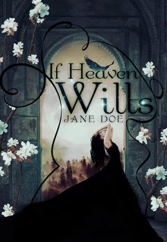If Heaven Wills by annoyss