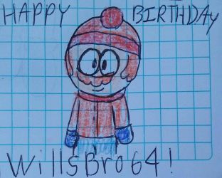 Happy birthday WillsBro64 by Mariascurra