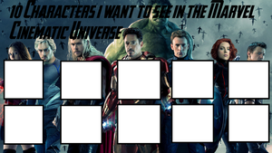 10 Characters i want to see in the  MCU (Blank) by Mirai-Digi