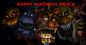 Nightmares. (FNaF 4 1st Birthday Poster) by RandomAcount4