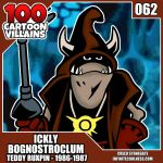 100 Cartoon Villains - 062 - Ickly Bognostroclum! by CreedStonegate