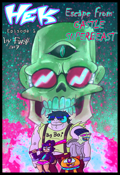Hek Episode 1 Escape From Castle Superbeast Cover by booshDawesome