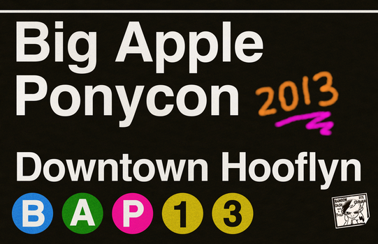 Big Apple Ponycon 'subway signage' poster final! by purpletinker