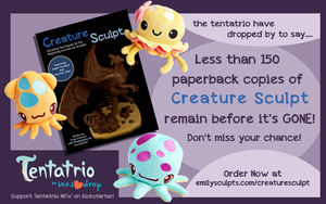 Less Than 150 Copies Remain of Creature Sculpt by emilySculpts