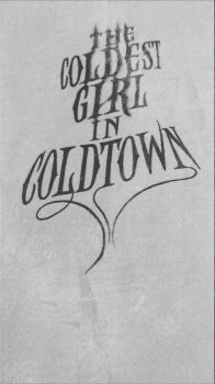 The Coldest Girl in Coldtown by Bookalicious