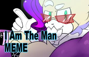 I Am The Man MEME Video by TothViki