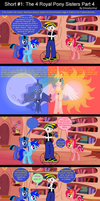 Short #1: The 4 Royal Pony Sisters Part 4 by EmoshyVinyl