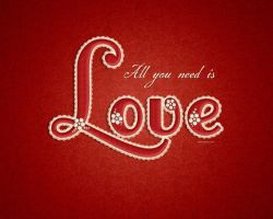 All You Need Is Love by Textuts