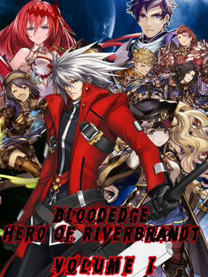 Bloodedge: Hero Of Riverbrandt - Volume 1 Poster by AutobotHoneflash
