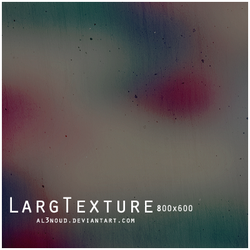 Large Texture - 5 by al3nOuD