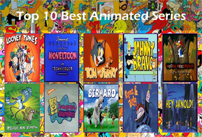 My Top 10 Best Animated Series by SmashGamer16