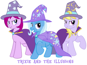 Trixie and the Illusions by FamousMari5