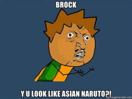 Y U NO Brock by ShyGuy101