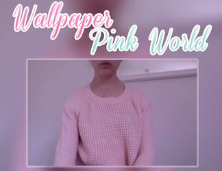Wallpaper - Pink World by LittlePrettyFlowers