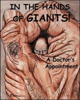 In The Hands of Giants A Doctors Appointment Cover by manuscule