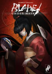 Blade Under Mask: Volume One - Cover by White-Mantis