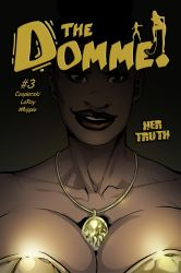 Her Truth - The Domme #3 cover by Chickfighter