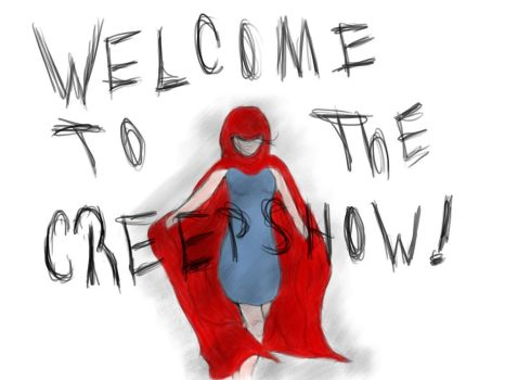 Welcome to the Creepshow by TheDarkCitySeries