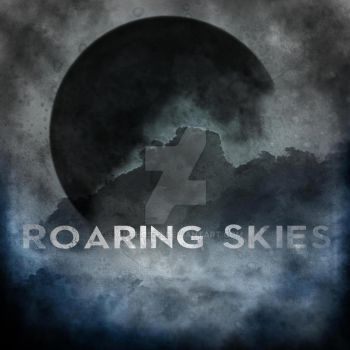 Roaring Skies (Album Cover for $$$) by Anthos92