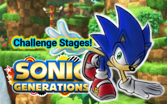 Video Cover - Sonic Generations Challenge Stages by Zack113