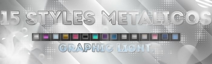15 Styles Metalicos by Graphic-Light