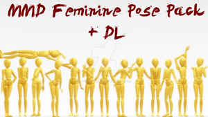 MMD Feminine Pose Pack + DL by Lumanaera